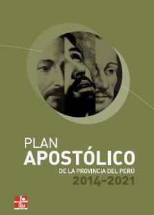 Jesuitas del Perú: Plan Apostólico 2014-2021