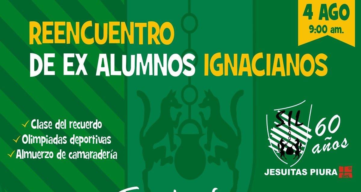 Colegio San Ignacio de Loyola: Reencuentro de Ex Alumnos
