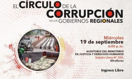 IED presenta investigación sobre corrupción en gobiernos regionales