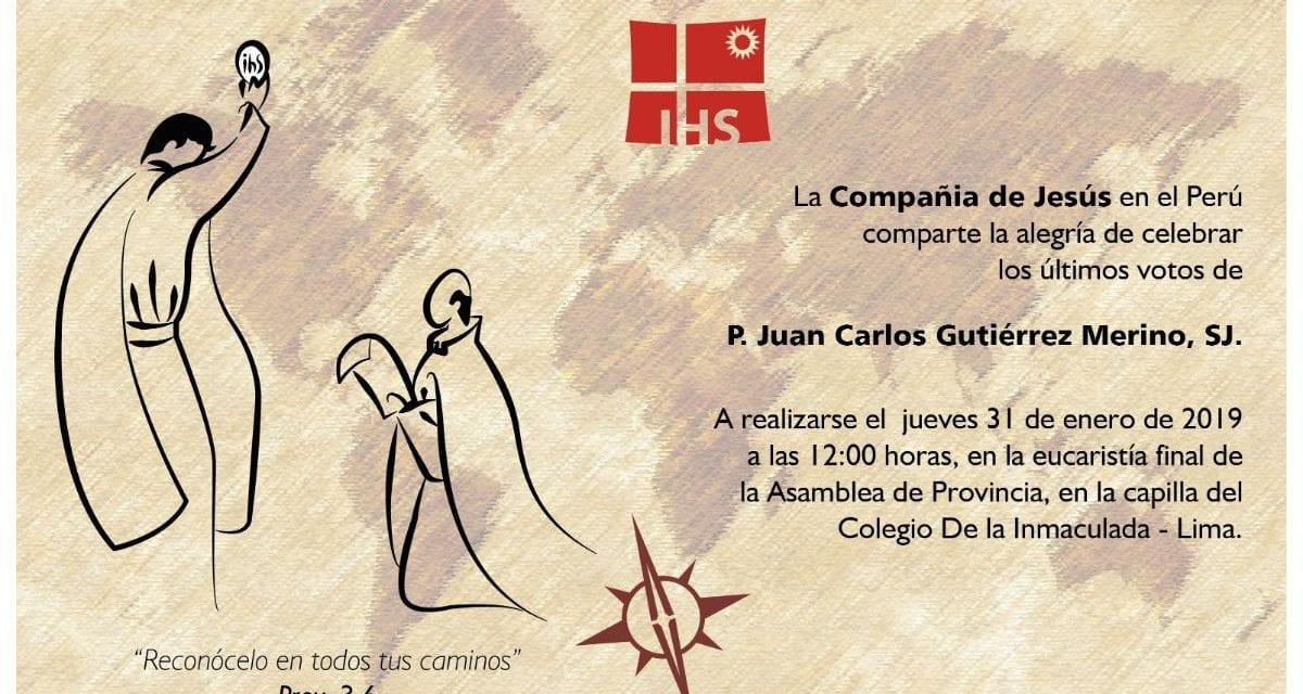 Últimos Votos del P. Juan Carlos Gutiérrez, SJ