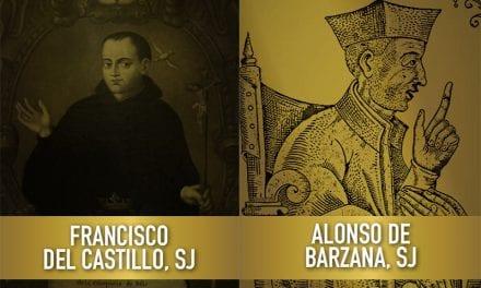Relanzamiento de las Causas de Beatificación de Francisco del Castillo y Alonso de Barzana
