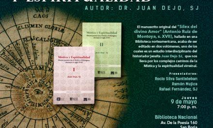 """Presentación del libro """"Mística y Espiritualidad"""", del P. Juan Dejo SJ"""