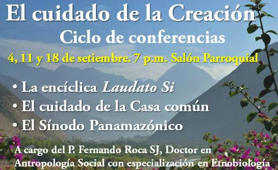 """Ciclo de conferencias """"El cuidado de la creación"""""""