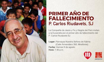 Eucaristías por el primer año del fallecimiento del P. Carlos Riudavets SJ