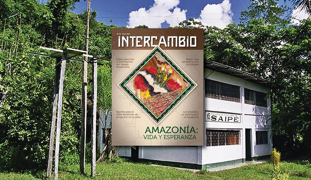 Revista Intercambio N° 49 «Amazonía: vida y esperanza»
