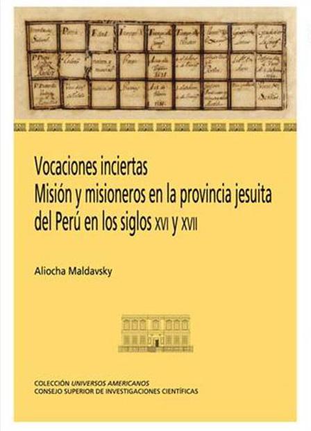 """""""Vocaciones Inciertas"""". Nueva publicación sobre los jesuitas en el Perú"""