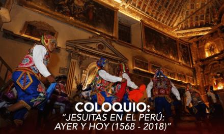 """Coloquio """"Jesuitas en el Perú: ayer y hoy (1568-2018)"""""""