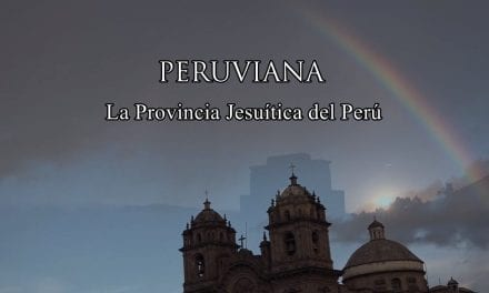 "Ya disponible el documental ""Peruviana: La Provincia Jesuítica del Perú"""