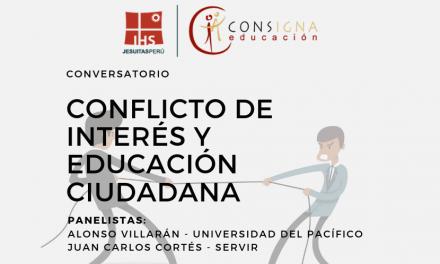 """Conversatorio: """"Conflicto de Interés y Educación Ciudadana"""""""