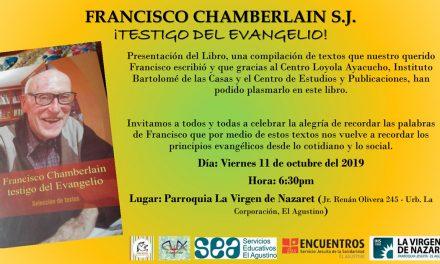 """Francisco Chamberlain, testigo del Evangelio"" será presentado en El Agustino"