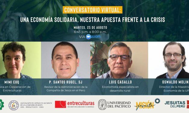 Jesuitas del Perú organizan conversatorio sobre crisis actual y economía solidaria