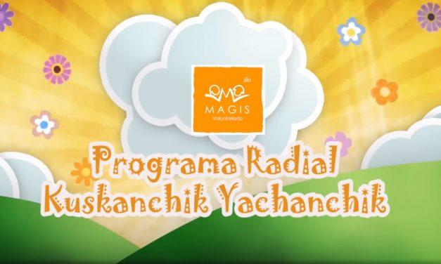 Magis Ayacucho lanza programa radial educativo bilingüe
