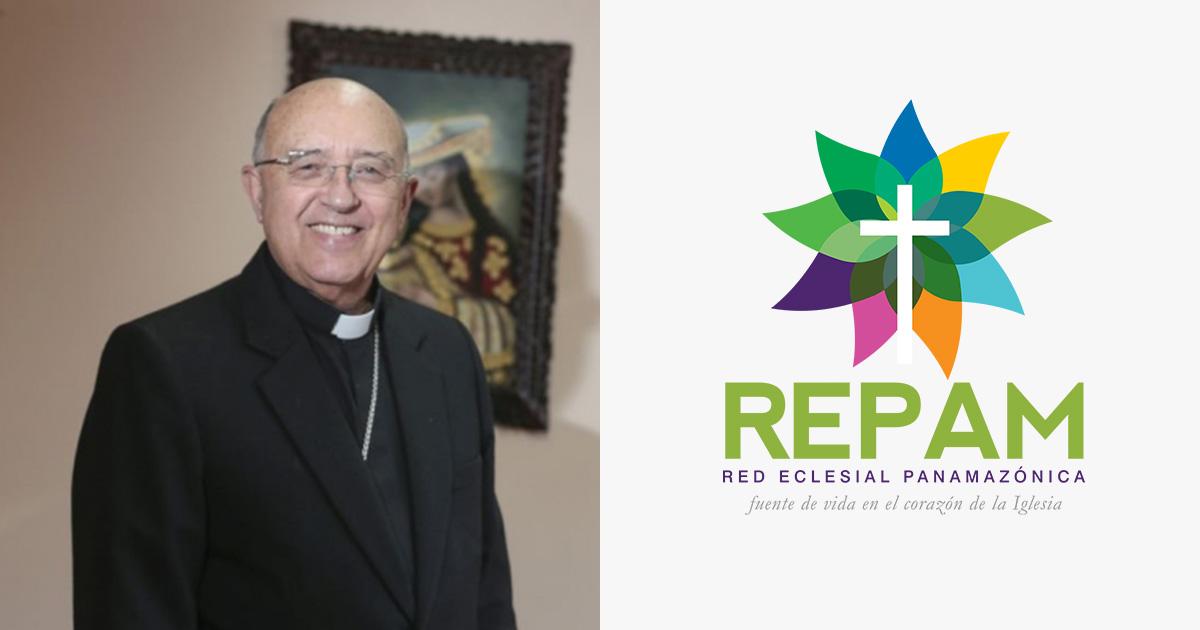 Cardenal Barreto, nuevo presidente de la Red Eclesial Panamazónica (REPAM)