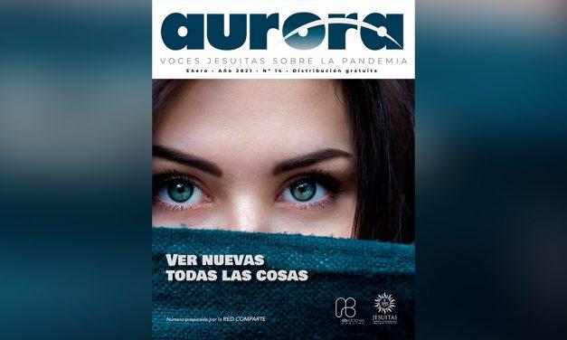 Revista AURORA vol.14: Ver nuevas todas las cosas
