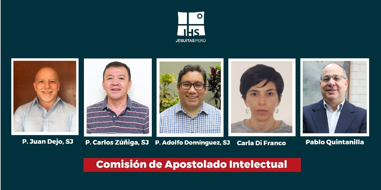 Nueva Comisión de Apostolado Intelectual de la Provincia Jesuita Peruana