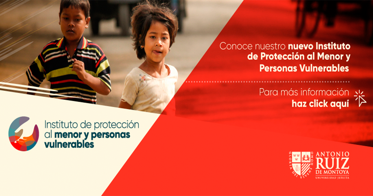 La Universidad Ruiz de Montoya crea Instituto de Protección al Menor y Personas Vulnerables