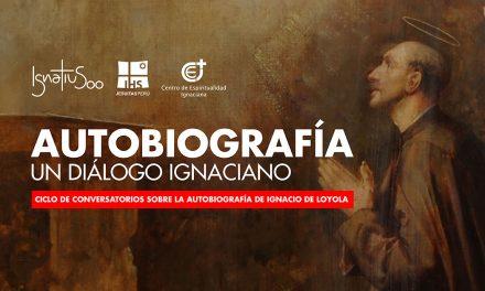 Ciclo de conversatorios sobre la Autobiografía de Ignacio de Loyola