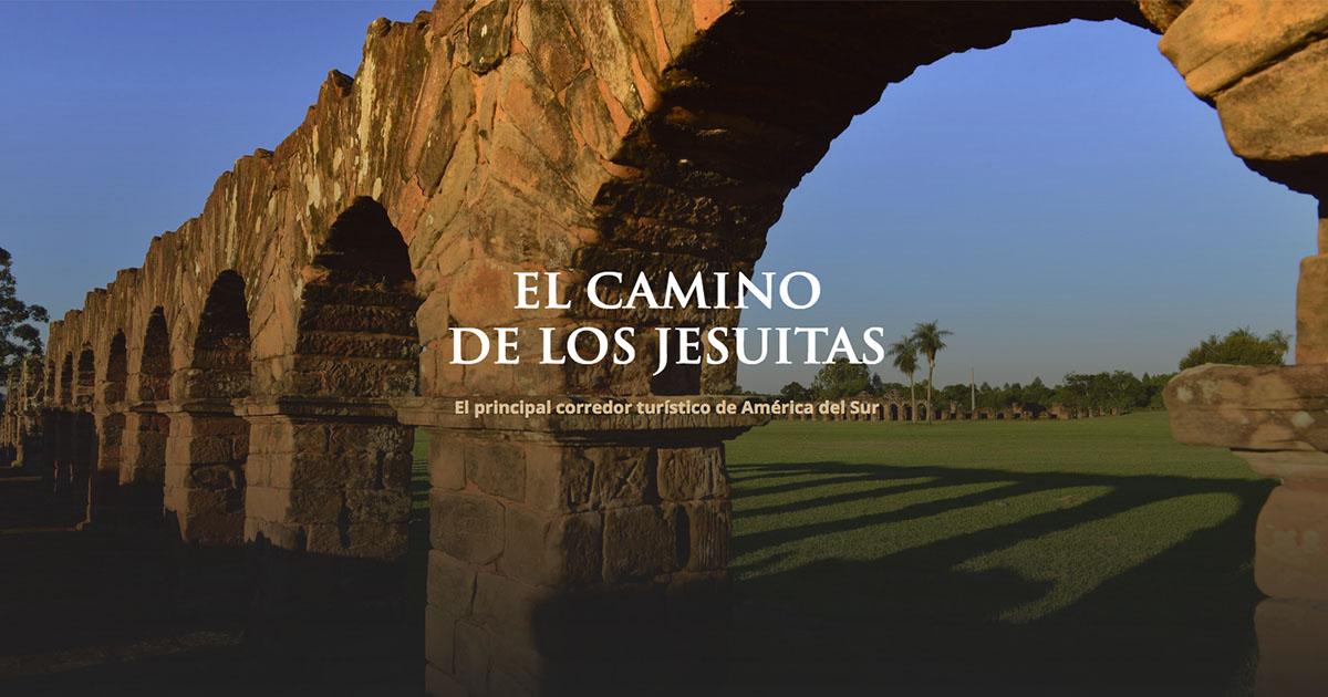 El Camino de los Jesuitas en América del Sur, una propuesta turística